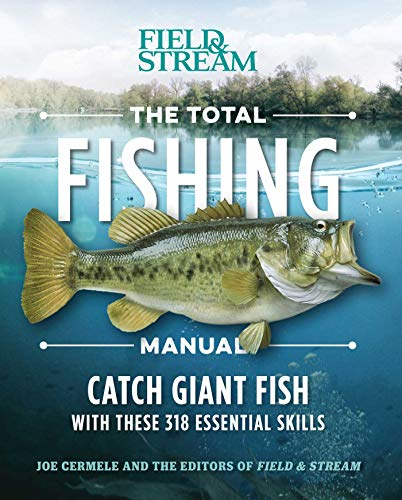 9781681882635: The Total Fishing Manual (Paperback Edition): 317 Essential Fishing Skills (Field & Stream)