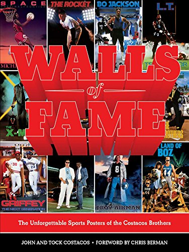 Walls of Fame: The Unforgettable Sports Posters: Costacos, John and
