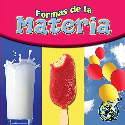 9781681910451: Formas de La Materia (Matter Comes in All Shapes) (Spanish Edition)