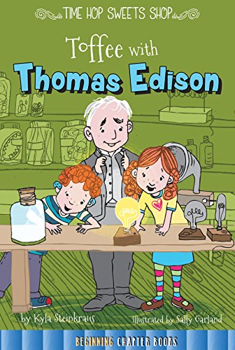 Toffee With Thomas Edison (Time Hop Sweets Shop): Kyla Steinkraus