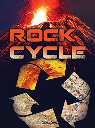 Rock Cycle (Let's Explore Science): Kirsten Larson