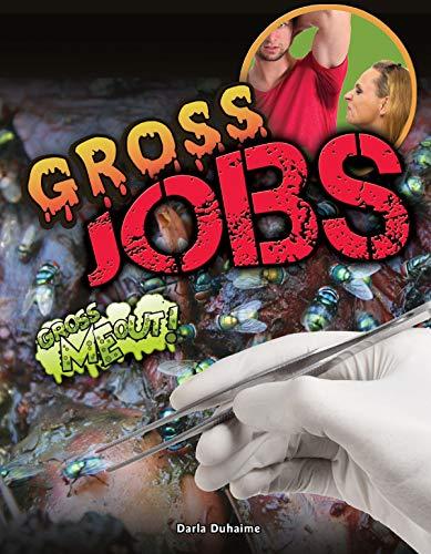 Gross Jobs: Duhaime, Darla