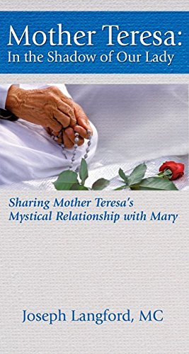 9781681920771: Mother Teresa: In the Shadow of Our Lady