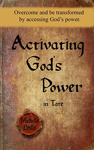9781681936208: Activating God's Power in Tate: Overcome and be transformed by accessing God's power.