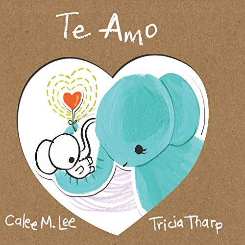 9781681958446: Te Amo (Xist Kids Spanish Books)