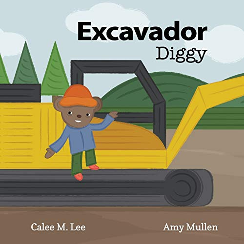9781681958521: Excavador/ Diggy (Xist Bilingual English Spanish)