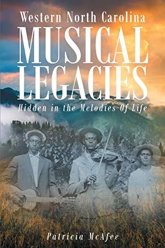 Western North Carolina Musical Legacies: Hidden in: Patricia Mcafee