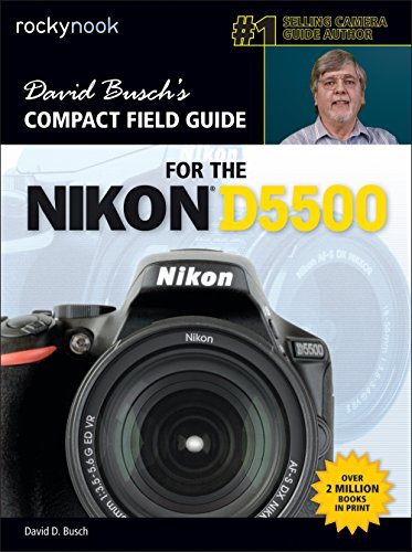 9781681980423: David Busch's Compact Field Guide for the Nikon D5500