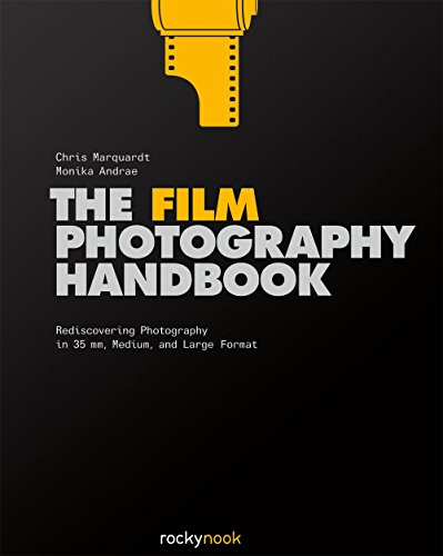 9781681980645: The Film Photography Handbook: Rediscovering Photography in 35mm, Medium, and Large Format