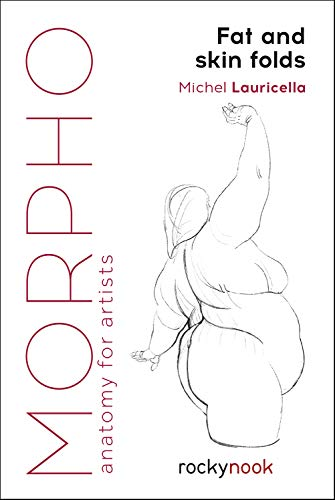 9781681985046: Lauricella, M: Morpho: Fat and Skin Folds (Morpho: Anatomy for Artists)
