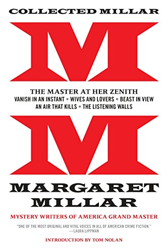 Collected Millar: The Master at Her Zenith: Millar, Margaret