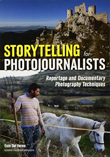 9781682030004: Storytelling For Photojournalists: Reportage and Documentary Photography Techniques