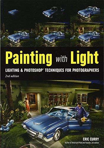 9781682031520: Painting with Light: Lighting & Photoshop Techniques for Photographers, 2nd Ed