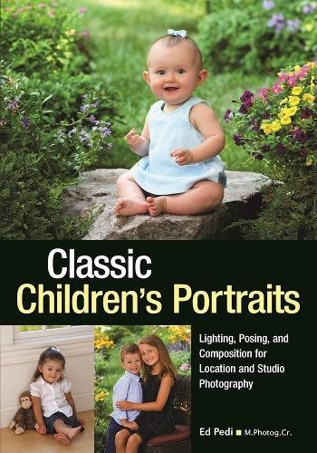 9781682032640: Classic Children's Portraits: Lighting, Posing, and Composition for Location and Studio Photography