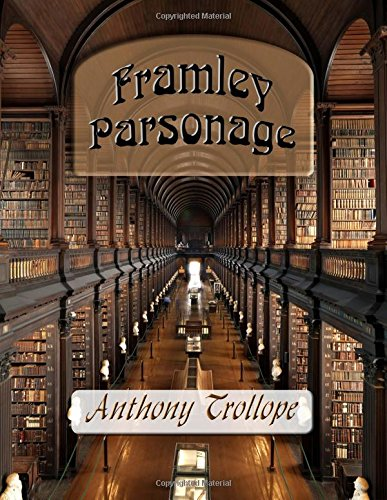 9781682041581: Framley Parsonage
