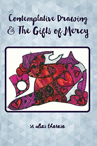 9781682070154: Contemplative Drawing & the Gifts of Mercy