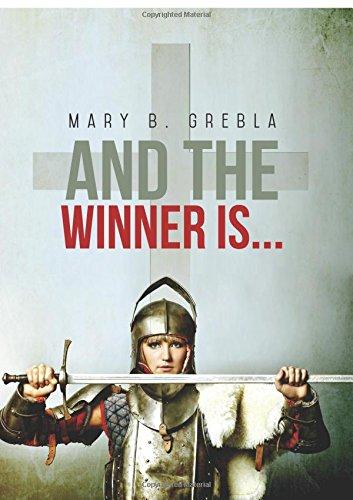 And The Winner Is. . .: Mary B. Grebla