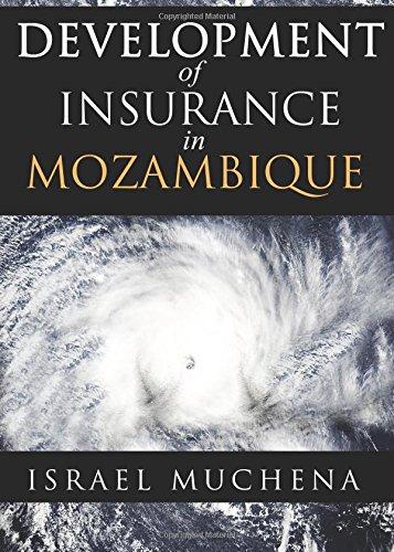 9781682072516: Development Of Insurance In Mozambique