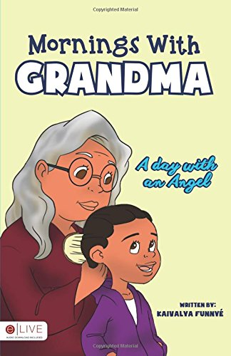 9781682073292: Mornings With Grandma: A day with an angel
