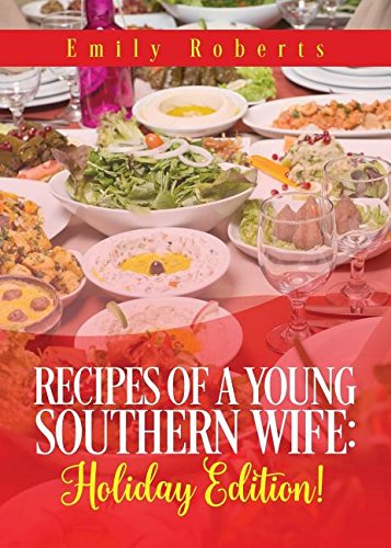 9781682075753: Recipes of a Young Southern Wife: Holiday Edition!