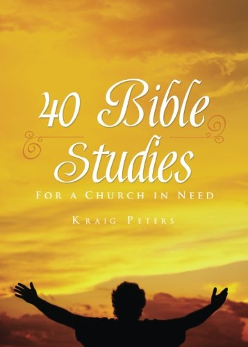 9781682076231: 40 Bible Studies: For a Church in Need