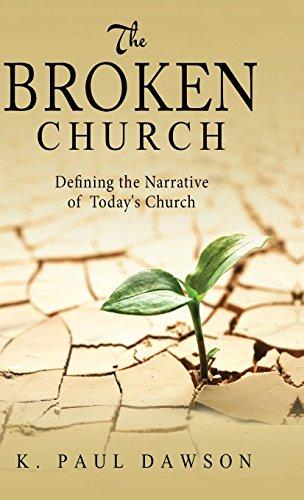 9781682077207: The Broken Church