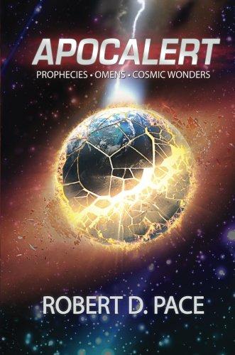 9781682079027: Apocalert: Prophecies * Omens* Cosmic Wonders