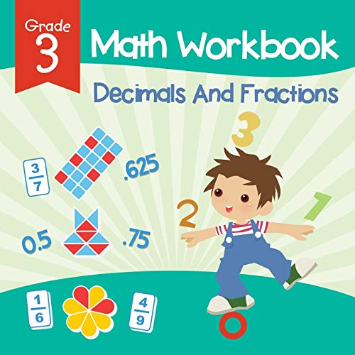 9781682123188: Grade 3 Math Workbook: Decimals And Fractions (Math Books)
