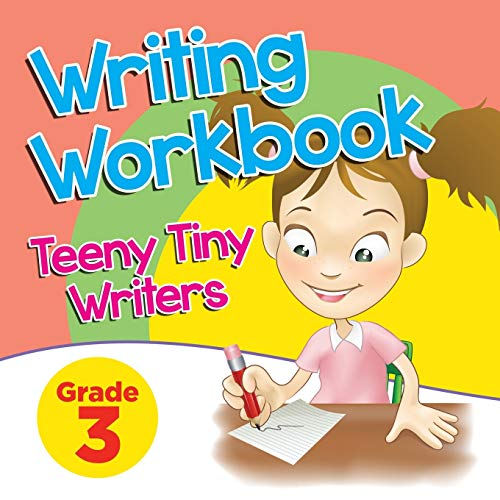 9781682123263: Grade 3 Writing Workbook: Teeny Tiny Writers
