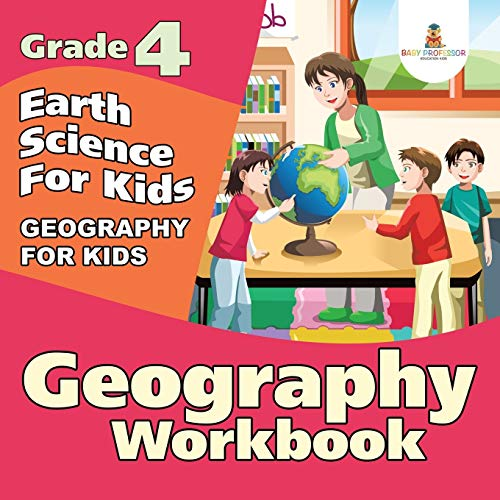 9781682123294: Grade 4 Geography Workbook: Earth Science For Kids (Geography For Kids)