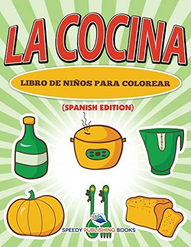 9781682124574: La Cocina Libro De Niños Para Colorear