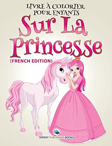 Livre à Colorier Pour Enfants Sur La: Publishing LLC, Speedy