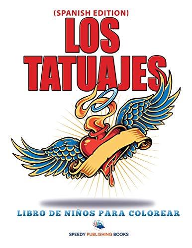 9781682125526: Los Tatuajes Libro De Niños Para Colorear (Spanish Edition)