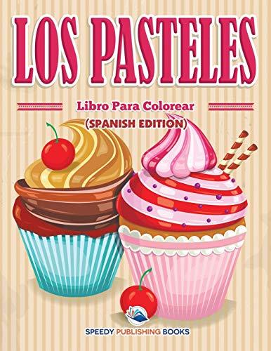 9781682125731: Los Pasteles Libro Para Colorear