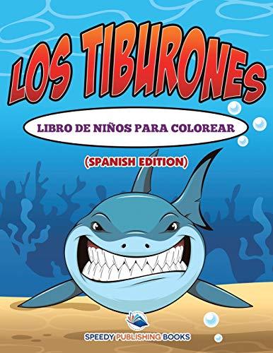 9781682125977: Los Tiburones Libro De Niños Para Colorear