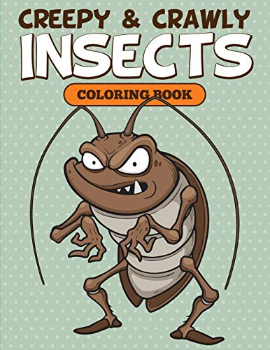 9781682126967: Creepy & Crawly Insects Coloring Book