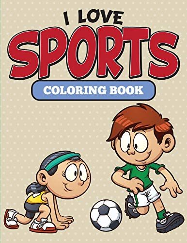 9781682127100: I Love Sports Coloring Book
