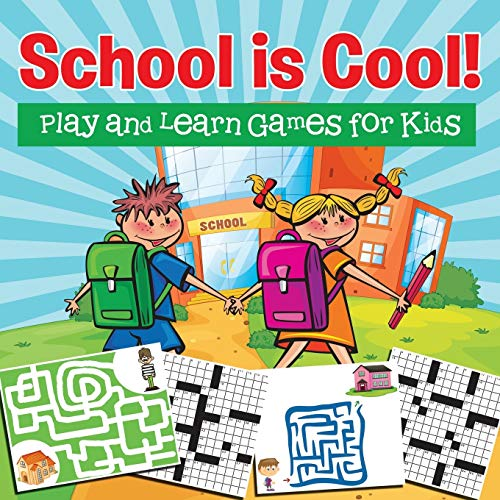 9781682127629: School is Cool! Play and Learn Games for Kids