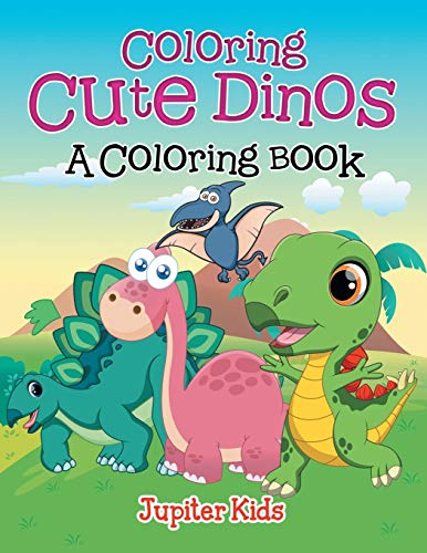 9781682129340: Coloring Cute Dinos (A Coloring Book)