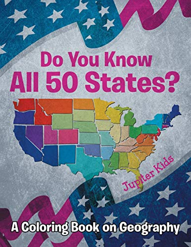 9781682129630: Do You Know All 50 States? (A Coloring Book on Geography)