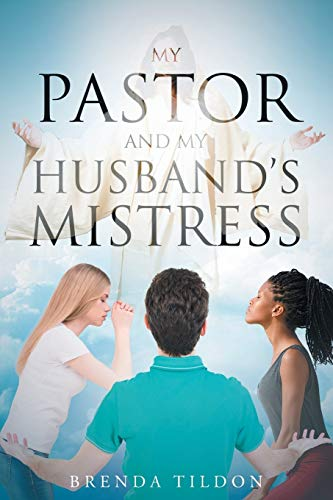9781682133101: My Pastor and My Husband's Mistress