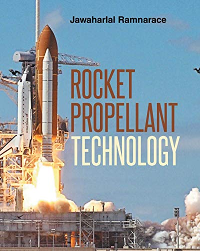 9781682134979: Rocket Propellant Technology