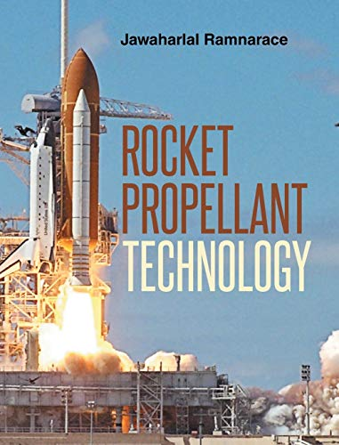 9781682134993: Rocket Propellant Technology
