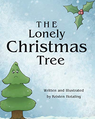 9781682135280: The Lonely Christmas Tree