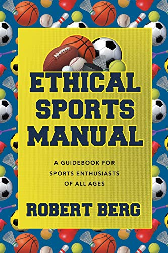 9781682136669: Ethical Sports Manual