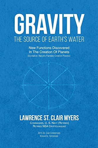 9781682137116: GRAVITY The Source of Earth's Water