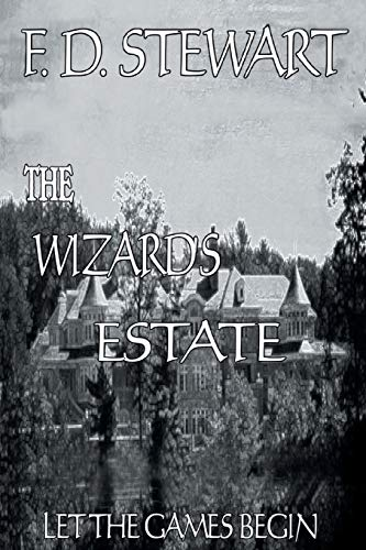 9781682139141: The Wizard's Estate Let the Games Begin