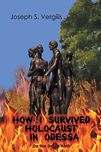 9781682139202: How I Survived Holocaust in Odessa (On the Death Path)