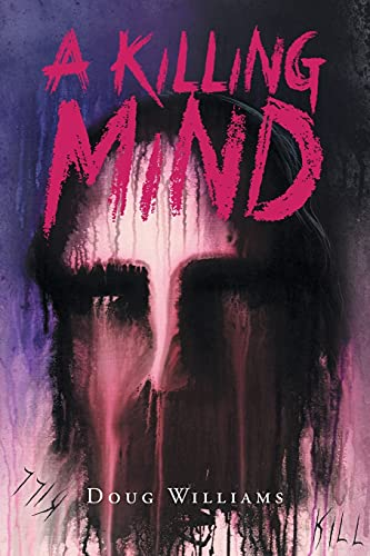A Killing Mind: Doug Williams (Sp
