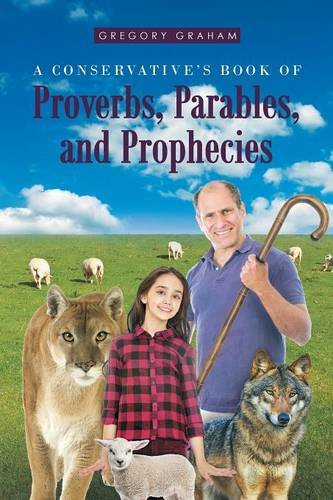 9781682139714: A Conservative's Book of Proverbs, Parables, and Prophecies